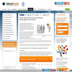 How Good Are Your Change Management Skills? - Change Management Training from MindTools