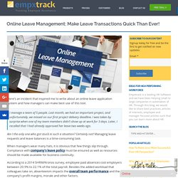 Online Leave Management: Make Leave Transactions Quick than Ever!