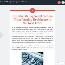 Hospital Management System Transforming Healthcare to the Next Level