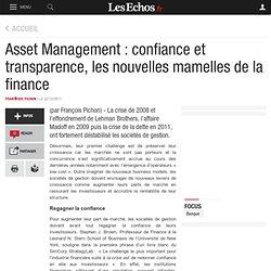Asset Management : confiance et transparence, les nouvelles mamelles de la finance