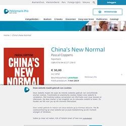 China's New Normal. Hoe China de standaard zet voor innovatie.