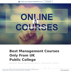 Best Management Courses Only From UK Public College