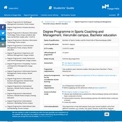 Degree Programme in Sports Coaching and Management, Vierumäki campus, Bachelor education
