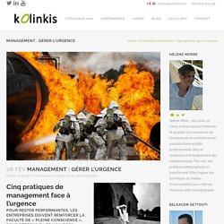 Management : gérer l'urgence - Kolinkis
