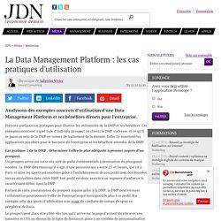 La Data Management Platform: les cas pratiques d'utilisation
