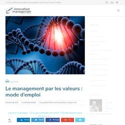 Le management par les valeurs : mode d'emploi