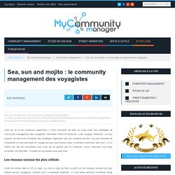 Sea, sun & mojito : le community management des voyagistes
