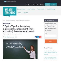 5 Quick Tips for Secondary Classroom Management That Actually (I Promise You!) Work - WeAreTeachers