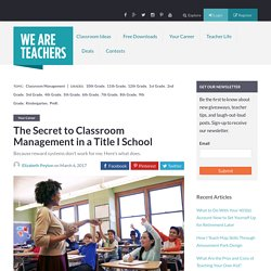 The Secret to Classroom Management in a Title I School - WeAreTeachers