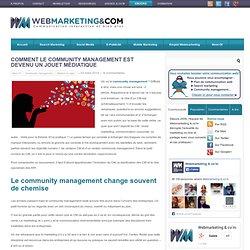 Comment le community management est devenu un jouet médiatique