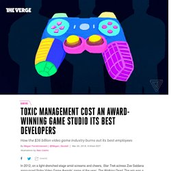 Toxic management cost an award-winning game studio its best developers