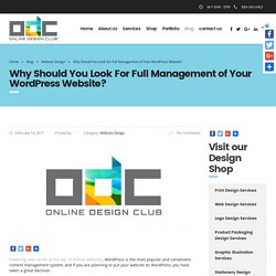 Why Should You Look For Full Management of Your WordPress Website?
