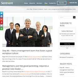 Have a Management Team That Foster a Good Workplace Culture - Sentrient