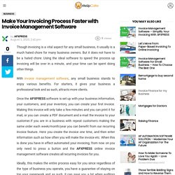 Make Your Invoicing Process Faster with Invoice Management Software