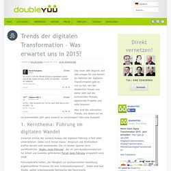 Trends der digitalen Transformation – Was erwartet uns in 2015? - doubleYUU