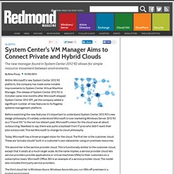 System Center's VM Manager Aims to Connect Private and Hybrid Clouds