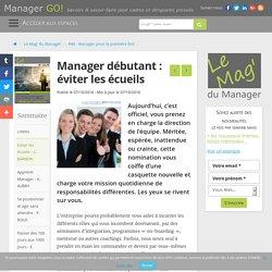 Manager débutant - Eviter les écueils