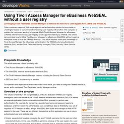 Using Tivoli Access Manager for eBusiness WebSEAL without a user registry