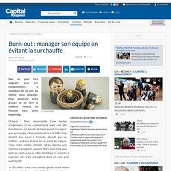 Burn-out : manager son équipe en évitant la surchauffe