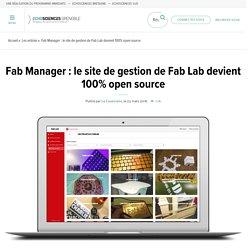 Fab Manager : le site de gestion de Fab Lab devient 100% open source