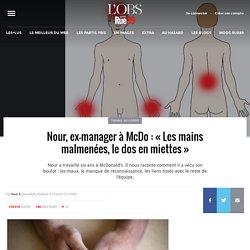 Nour, ex-manager à McDo: «Les mains malmenées, le dos en miettes»