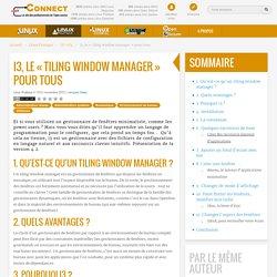 I3, le «tiling window manager» pour tous / LP-074 / Linux Pratique
