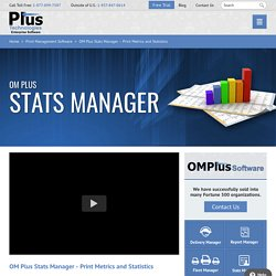 OM Plus Printing Solutions for Stats Manager