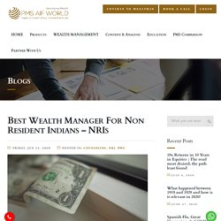 Best Wealth Manager For Non Resident Indians – NRIs