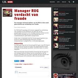 Manager RUG verdacht van fraude