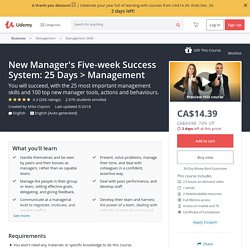 New Manager's Five-week Success System: 25 Days > Management