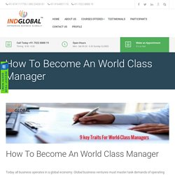 How To Become An World Class Manager - Training.indglobal