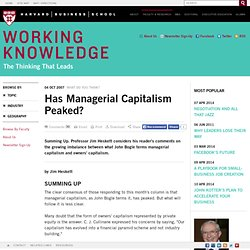 Has Managerial Capitalism Peaked?