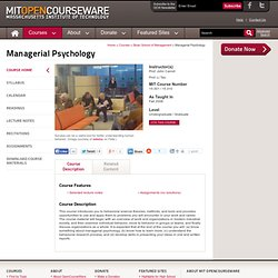 Sloan School of Management | 15.301 Managerial Psychology, Fall 2006