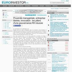 Proximité managériale, entreprise libérée, innovation : les piliers d'une gouvernance RH réussie