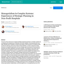 Managerialism in Complex Systems: Experiences of Strategic Planning in Non-Profit Hospitals