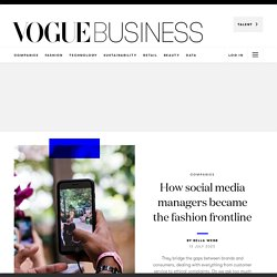 How social media managers became the fashion frontline