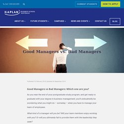 Good Managers vs Bad Managers - Kaplan Business School