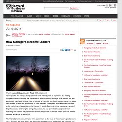 How Managers Become Leaders