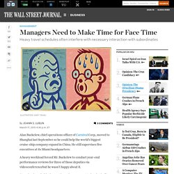 Managers Need to Make Time for Face Time