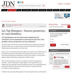 Les Tag Managers : fausses promesses et vrais bénéfices - JDN
