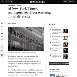 At New York Times, managers receive a warning about diversity