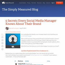5 Secrets Every Social Media Manager Knows About Their Brand