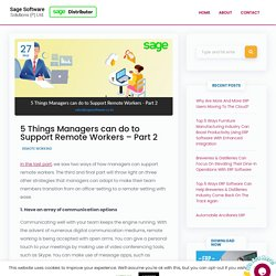 5 Things Managers can do to Support Remote Workers - Part 2