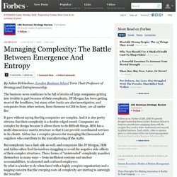 Managing Complexity: The Battle Between Emergence And Entropy