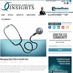 Managing Cyber Risk in Health Care