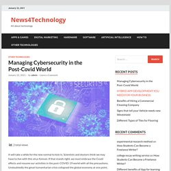 Managing Cybersecurity in the Post-Covid World