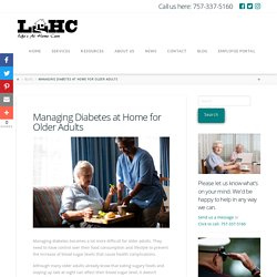 Managing Diabetes at Home for Older Adults