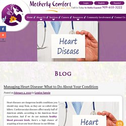 Managing Heart Disease: What to Do About Your Condition