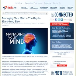 Managing Your Mind – The Key to Everything Else
