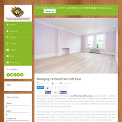 Managing the Wood Floor with Ease